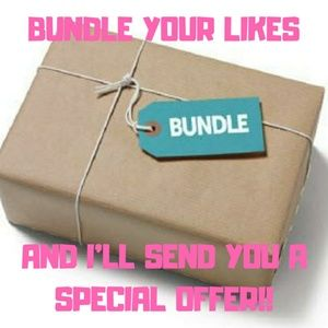 BUNDLE YOUR LIKES...SAVE ON PRICES AND SHIPPING!!